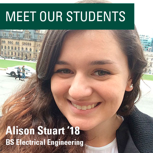 Meet Our Students - Alison Stuart '18, BS in Electrical Engineering