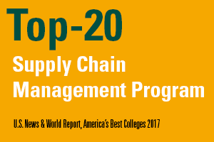 Top-20 Supply Chain Management Program, U.S. News & World Report, America's Best Colleges 2017
