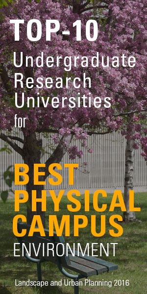 Top-10 Undergraduate Research Universities for Best Physical Campus Environment, Landscape and Urban Planning 2016