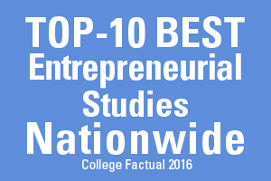 Top-10 Entrepreneurial Studies Nationwide, College Factual 2016