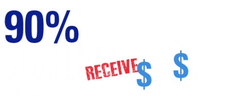 90% of our students receive scholarships & grants