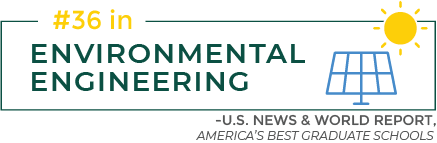 #36 in Environmental Engineering, U.S. News & World Report, America's Best Graduate Schools